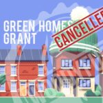 Green Homes Grant Cancelled